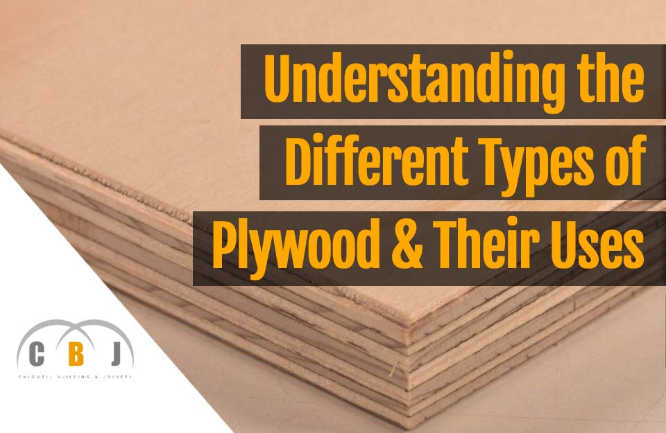 Understanding The Different Types Of Plywood And Their Uses